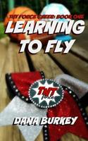 Learning to Fly 1532742274 Book Cover