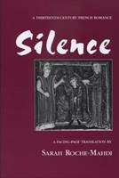 Silence: A Thirteenth-Century French Romance 0870135430 Book Cover