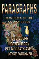 Paragraphs: Mysteries of the Golden Booby 193795854X Book Cover