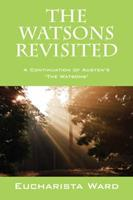 The Watsons Revisited: A Continuation of Austen's 'The Watsons' 143278563X Book Cover