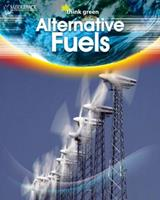 Alternative Fuels (RL 6)- Think Green 1599053489 Book Cover