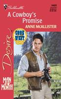 A Cowboy's Promise 0373764057 Book Cover
