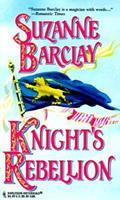 Knight'S Rebellion 037328991X Book Cover