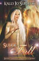 Sudden Fall (Yadderwal Balance) 1599984865 Book Cover
