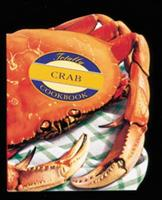 Totally Crab (Totally Seafood Series) 0890878218 Book Cover
