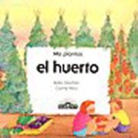 El huerto (Mis Plantas) 0812047168 Book Cover