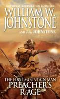 The First Mountain Man: Preacher's Rage 078604392X Book Cover