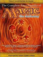 The Complete Encyclopedia of Magic: The Gathering 1560254432 Book Cover