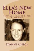 Ella's New Home 1499564104 Book Cover