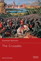 The Crusades (Essential Histories) 1841761796 Book Cover