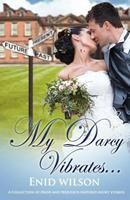 My Darcy Vibrates... 098718623X Book Cover