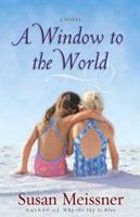 A Window to the World 0736914145 Book Cover