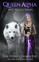 Queen Alpha 098206876X Book Cover