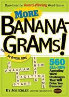 More Bananagrams!: An Official Book