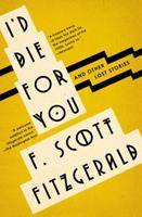 I'd Die for You and Other Lost Stories 1501144340 Book Cover