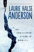 The Impossible Knife of Memory 0147510724 Book Cover