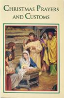 Christmas Prayers and Customs 0882715488 Book Cover