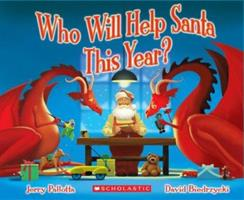 Who Will Help Santa This Year? 0439866421 Book Cover