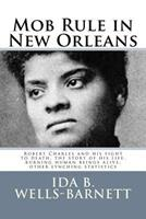Mob Rule in New Orleans 1502767996 Book Cover