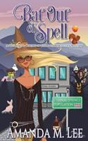 Bat Out of Spell 1986211878 Book Cover