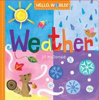 Hello, World! Weather 0553521012 Book Cover