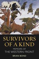 Survivors of a Kind: Memoirs of the Western Front 1847250041 Book Cover