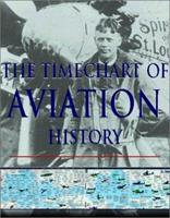 The Timechart History of Aviation 1903025028 Book Cover