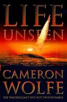 Life Unseen 0002740044 Book Cover