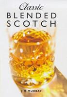 Classic Blended Scotch 1853752975 Book Cover