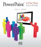 PowerPoint in One Hour for Lawyers 1604429275 Book Cover