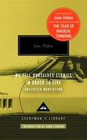 We Tell Ourselves Stories in Order to Live: Collected Nonfiction 0307264874 Book Cover