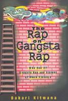 The Rap on Gangsta Rap: Who Run It? : Gangsta Rap and Visions of Black Violence 0883781751 Book Cover