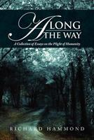 Along the Way: A Collection of Essays 1479740934 Book Cover