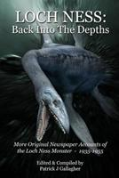 Loch Ness: Back Into the Depths 153095679X Book Cover