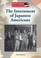 The Internment of Japanese Americans (Understanding American History (Referencepoint Press)) 1601525923 Book Cover
