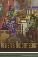 Josiah's Reformation (Vintage Puritan) 1848711166 Book Cover