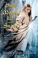 Sun and Moon, Ice and Snow 1599903288 Book Cover