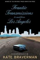Frantic Transmissions to and from Los Angeles: An Accidental Memoir 1555974384 Book Cover