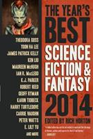 The Year's Best Science Fiction & Fantasy 2014 Edition 1607014289 Book Cover