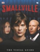 Smallville: The Visual Guide 075662360X Book Cover