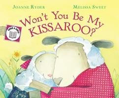 Won't You Be My Kissaroo? 1328482626 Book Cover
