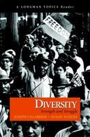 Diversity: Strength and Struggle (A Longman Topics Reader) (Longman Topics Series) 0321317319 Book Cover