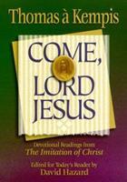 Come, Lord Jesus 0764221914 Book Cover
