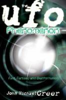 The UFO Phenomenon: Fact, Fantasy and Disinformation 0738713198 Book Cover