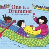 One Is a Drummer: A Book of Numbers 0811837726 Book Cover