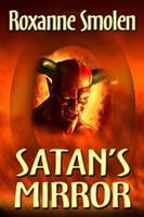 Satan's Mirror 1603182624 Book Cover