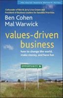 Values-Driven Business: How to Change the World, Make Money, and Have Fun (Social Venture Network) 1576753581 Book Cover