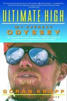 Ultimate High: My Everest Odyssey 156331830X Book Cover
