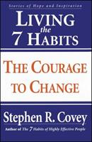 Living the 7 habits of courage and inspiration 0743209060 Book Cover