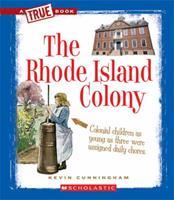 The Rhode Island Colony 0531266109 Book Cover